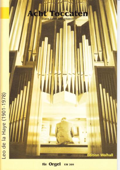 Haye, Leo de la (1901–1978): Toccaten Nr. 1-8