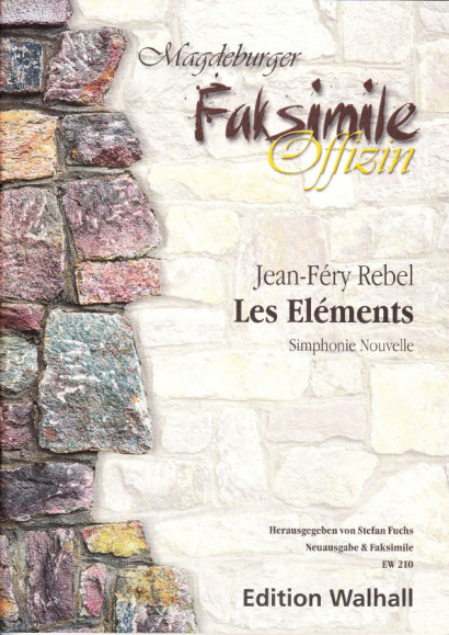 Rebel, Jean-Ferry (1666–1747): Les Éléments – Score (facsimile & new edition)