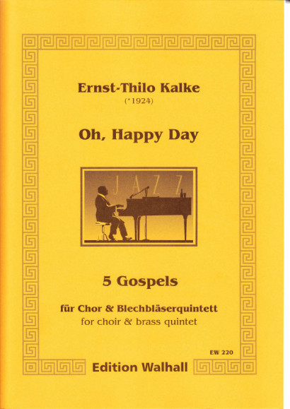 Kalke, Ernst-Thilo (*1924): Oh, Happy Day <br>- score & parts for brass