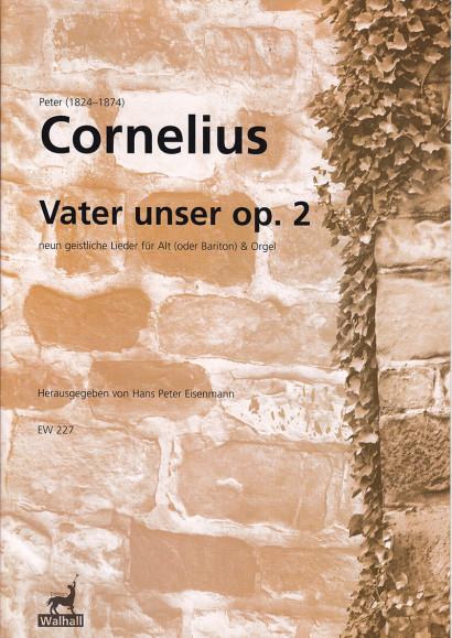 Cornelius, Peter (1824-1874): Vater unser op. 2 - for contralto (baritone) & organ