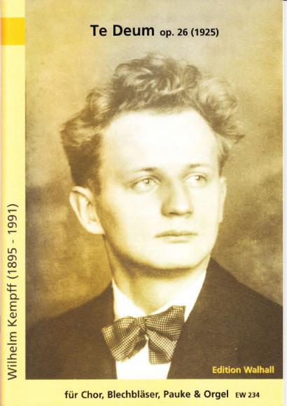 Kempff, Wilhelm (1895-1991): Te Deum op. 26 - score