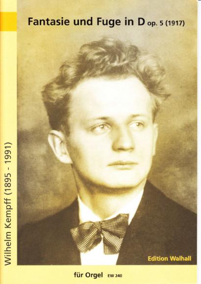 Kempff, Wilhelm (1895-1991): Fantasie und Fuge in D op. 5