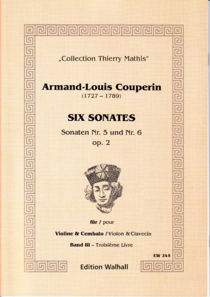 Couperin, Armand-Louis (1727- 1789): Six Sonates - Vol. III