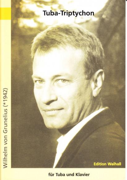 Grunelius, Wilhelm von (*1942): Tuba-Triptychon