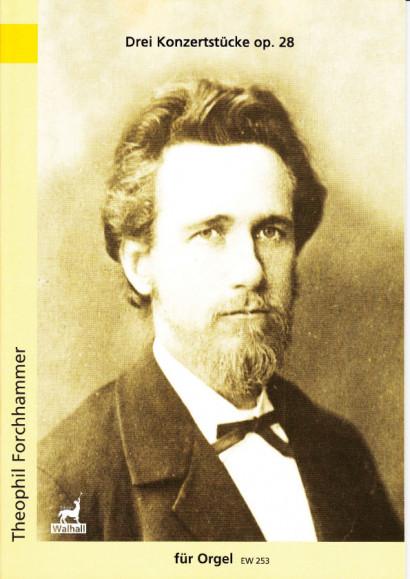 Forchhammer, Theophil (1847- 1923): Drei  Konzertstücke op. 28