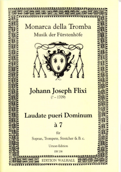 Flixi , Johann Joseph (~1670-1720): Laudate pueri Dominum - score & parts