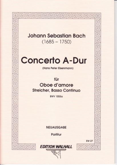Bach, Johann Sebastian (1685-1750): Concerto A-Dur