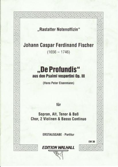 Fischer, Johann Caspar Ferdinand (1656–1746): De Profundis (130. Psalm) - Partitur