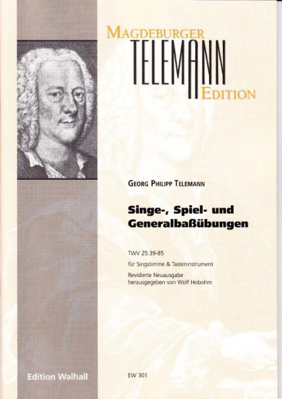 Telemann, Georg Philipp : Singe-, Spiel- und Generalbaßübungen TWV 25:39-85