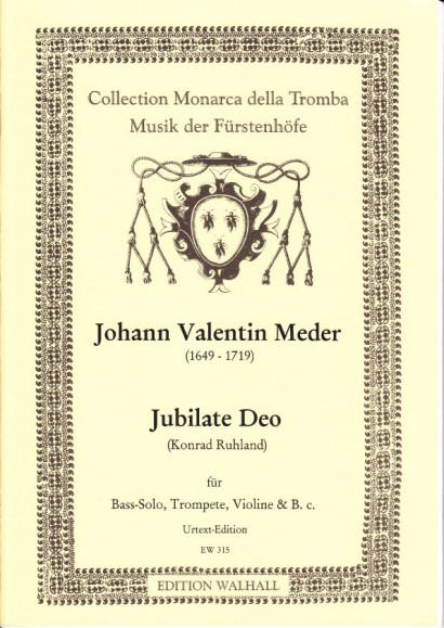 Meder, Johann Valentin (1649- 1719): Jubilate Deo