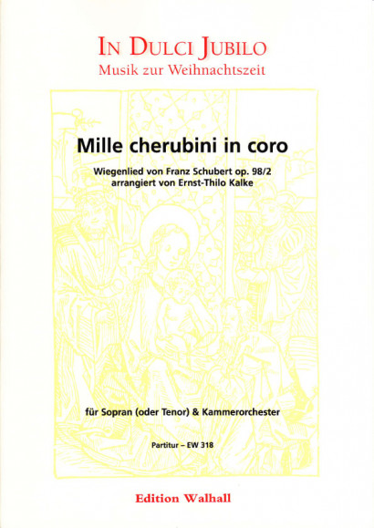 Schubert, Franz (1797-1828): Mille cherubini in coro