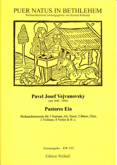 Vejvanovsky, Pavel Joseph (~1640- 1693): Pastores Eia