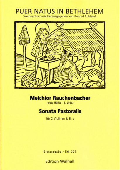 Rauchenbacher, Melchior (18. Jh.): Sonata Pastoralis