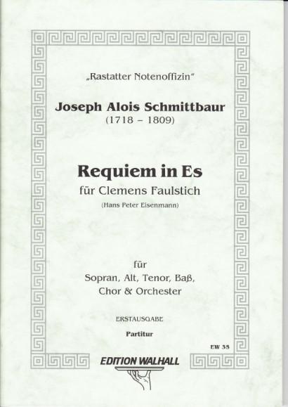 Schmittbaur, Joseph Alois (1718-1809): Requiem in Es für Clemens Faulstich