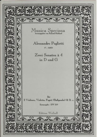 Poglietti, Alessandro (?-1683): Zwei Sonaten à 4 in D und G