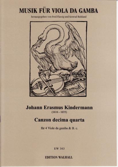 Kindermann, Johann Erasmus (1616-1655): Canzon XIV