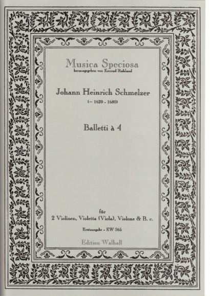 Schmelzer, Johann Heinrich (~1620-1680): Balletti à 4