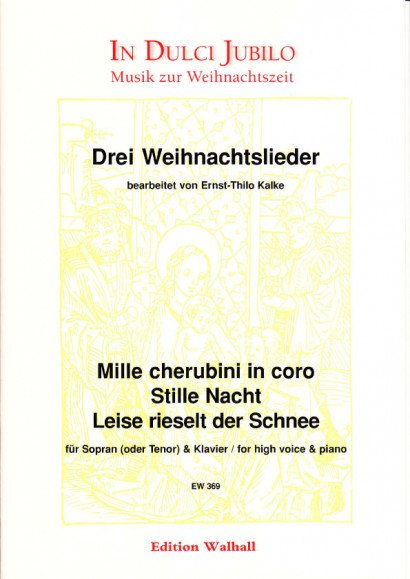 Kalke, Ernst-Thilo (*1924): Drei Weihnachtslieder