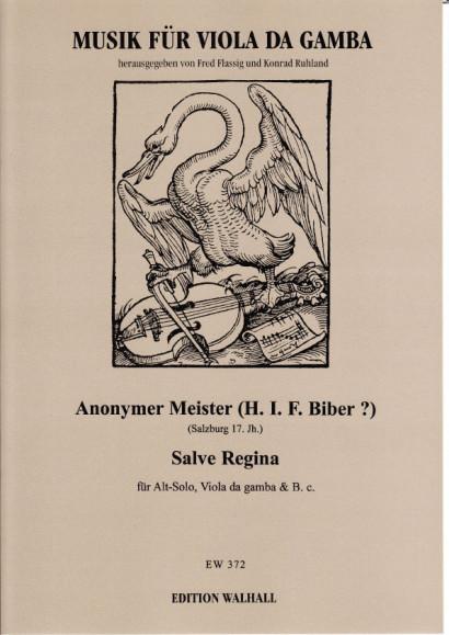 Anonymer Meister (H.I.F. Biber?): Salve Regina