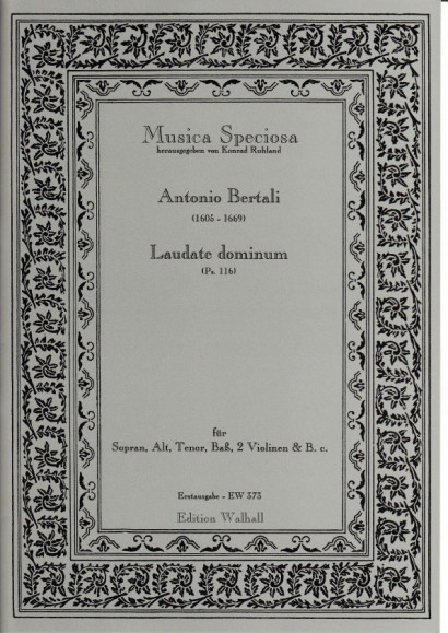Bertali, Antonio (1605-1669): Laudate Dominum (Ps.116) <br>- Chorpartituren