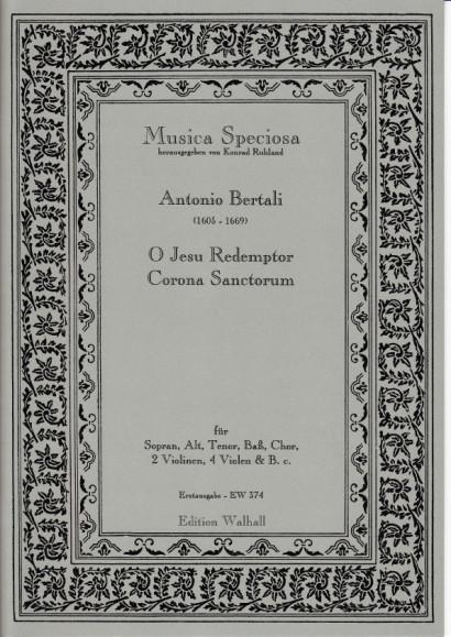 Bertali, Antonio (1605-1669): O Jesu Redemptor Corona Sanctorum