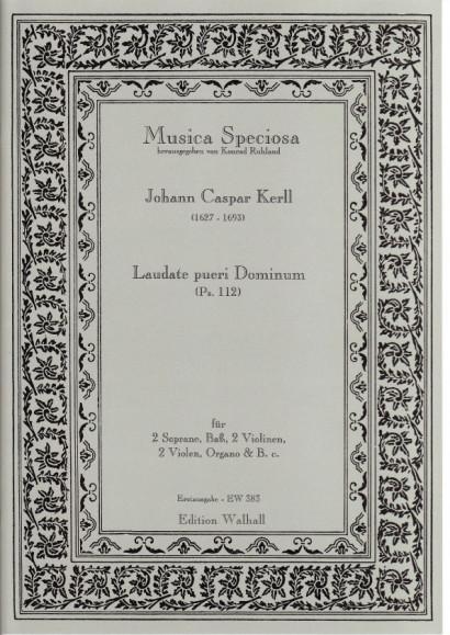 Kerll, Johann Caspar (1627-1693): Laudate Pueri Dominum