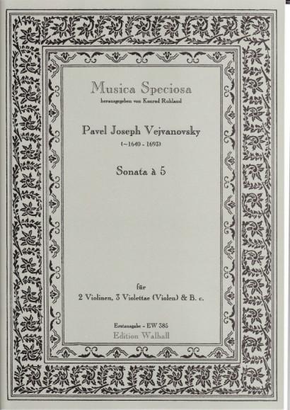 Vejvanovsky, Pavel Joseph (~1640– 1693): Sonata à 5