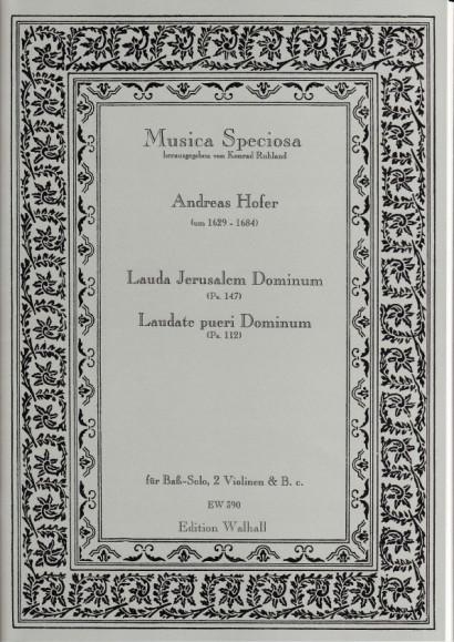 Hofer, Andreas (1629-1684): Lauda Jerusalem Dominu & Laudate pueri Dominum (Ps. 112)m