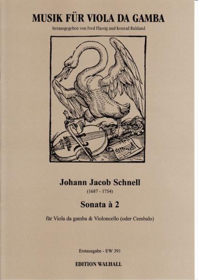 Schnell, Johann Jacob (1687-1754): Sonata à 2