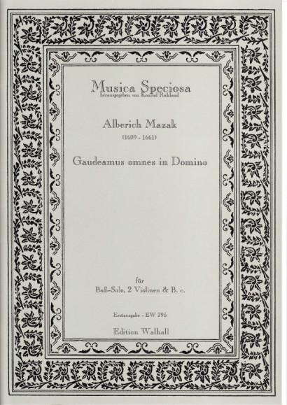 Mazak, Alberich (1609-1661): Gaudeamus omnes in Domino