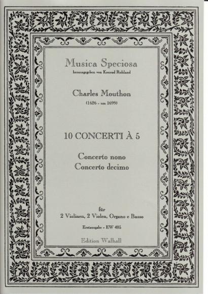 Motta, Artemio (1681–17??): (Sig. Mouthon): Concerti I–X op. 1<br>- Concerto  IX. & X.