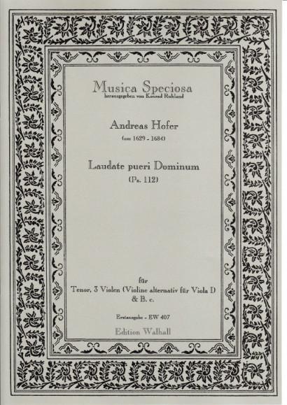 Hofer, Andreas (1629–1684): Laudate pueri Dominum (Ps. 112)