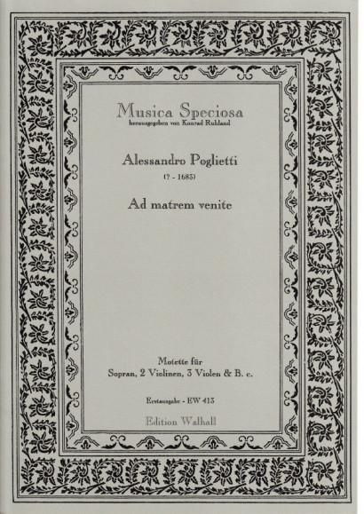 Poglietti, Alessandro (?–1683): Ad matrem venite