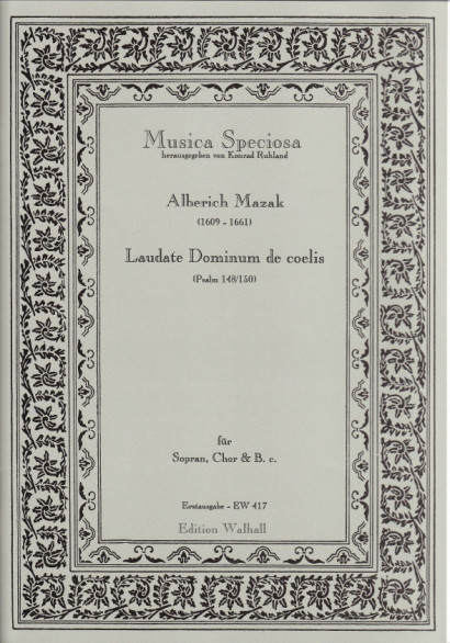 Mazak, Alberich (1609–1661): Laudate Dominum de coelis<br>– Score and Vocal scores