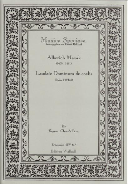 Mazak, Alberich (1609–1661): Laudate Dominum de coelis<br>– Partitur und Singpartituren