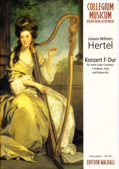 Hertel, Johann Wilhelm (1729- 1789): Konzert F-Dur<br>Partitur