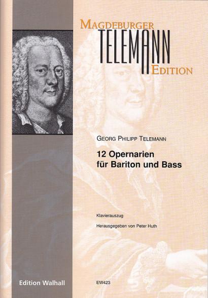 Telemann, Georg Philipp (1681–1767): 12 Opernarien für Bariton und Bass