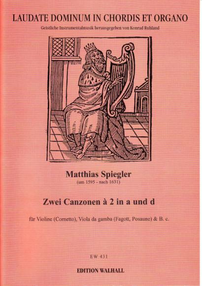 Spiegler, Matthias (~1595-1631): Canzonen à 2 & à 3<br>- Volume I: cornett, bassoon