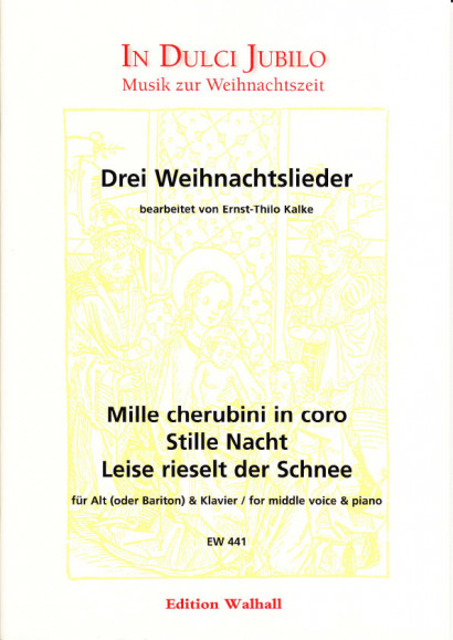 Kalke, Ernst-Thilo (*1924): Drei Weihnachtslieder<br>- piano reduction (medium voice) [g - es'']