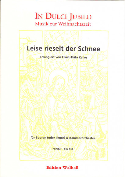 Ebel, Eduard (18. Jh.): Leise rieselt der Schnee<br>- score