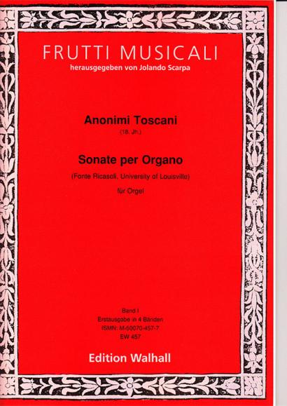 Anonimi Toscani (18th century): Sonate per Organo – Fonte Ricasoli