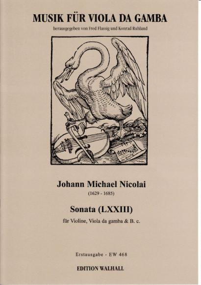 Nicolai, Johann Michael (1629 -1685): Sonata (LXXIII)
