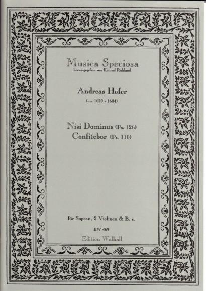 Hofer, Andreas (1629–1684): Nisi Dominus & Confitebor