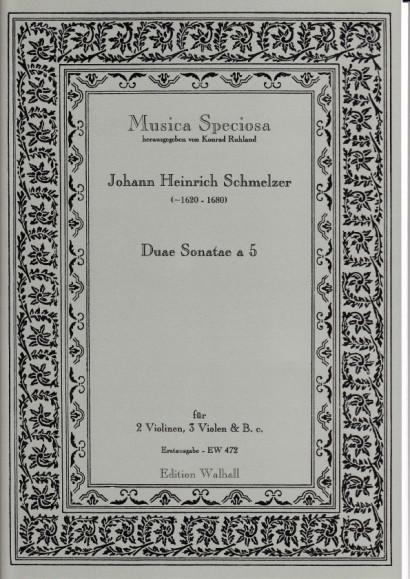 Schmelzer, Johann Heinrich (~1620–1680): Duae Sonatae a 5