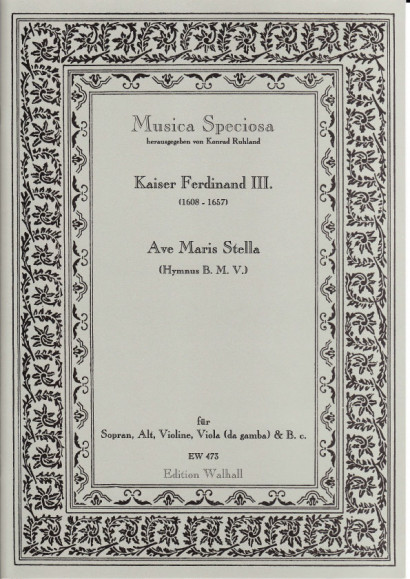 Kaiser Ferdinand III. (1608-1657): Ave Maris Stella