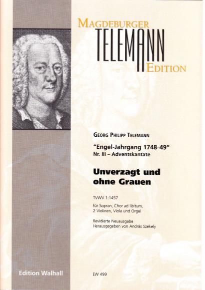 Telemann, Georg Philipp (1681- 1767): Unverzagt und ohne Grauen<br>- score & parts