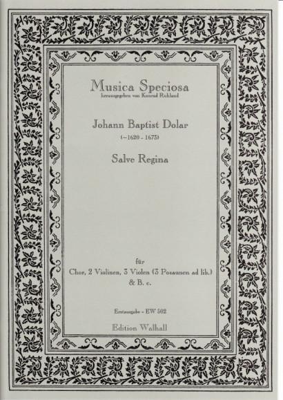 Dolar, Johann Baptist (~1620- 1673): Salve Regina<br>- score