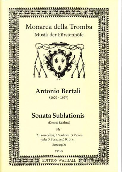 Bertali, Antonio (1605-1669): Sonata Sublationis