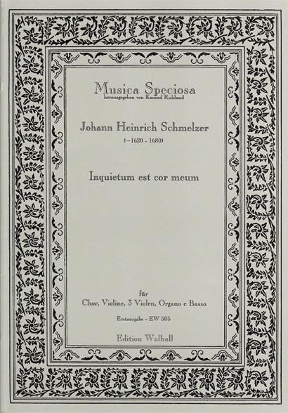 Schmelzer, Johann Heinrich (~1620 -1680): Inquietum est cor meum<br>- score