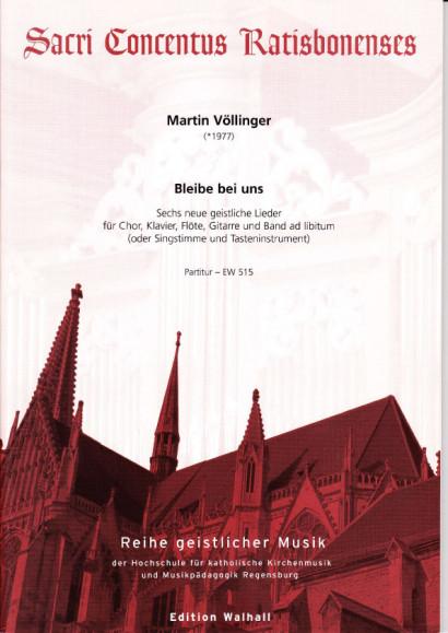 Völlinger, Martin (* 1977): Bleibe bei uns!<br>- Partitur